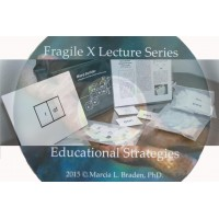 Fragile X Lecture Series - Educational Strategies